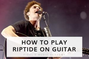 How to Play Riptide on Guitar