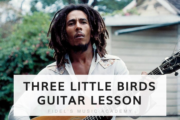 The Easiest Way To Play Bob Marley's Three Little Birds On Guitar
