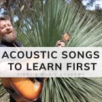 The 8 Best Acoustic Guitar Songs to Learn First