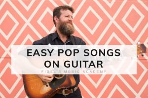 Easy Pop Songs on Guitar