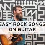 Easy Rock Songs On Guitar